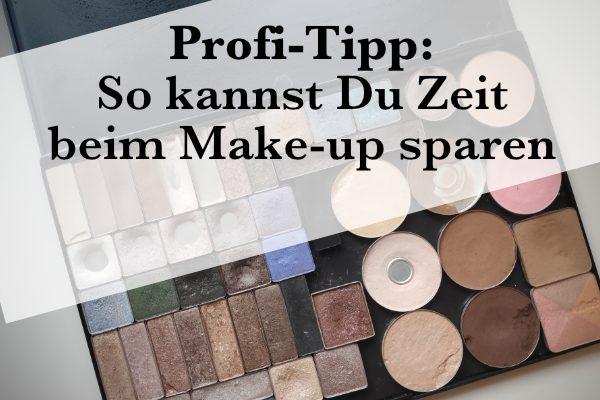 Profi-Tipp: So kannst Du Zeit beim Make-up sparen
