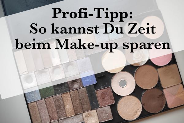 Zeit beim Make-up sparen
